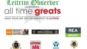 The results are in!  Thousands of votes recorded as first round of Leitrim All Time Greats throws up a few surprises!