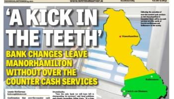 """Bank delivers a """"kick in the teeth"""" to Manorhamilton customers"""