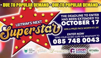 Don't miss your chance to be Leitrim's next Superstar