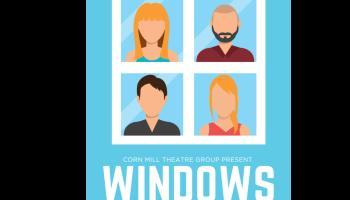 Corn Mill Theatre Group present 'Windows' by Alice Lynch