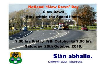 Mind your speed - National Slow Down Day in Leitrim