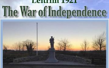 Call for memories, stories and memorabilia from the War of Independence in Leitrim