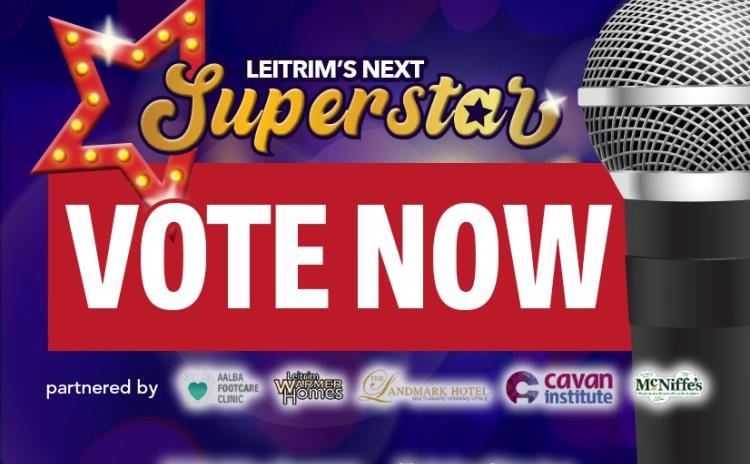 VOTING now open for our Leitrim's Next Superstar competition
