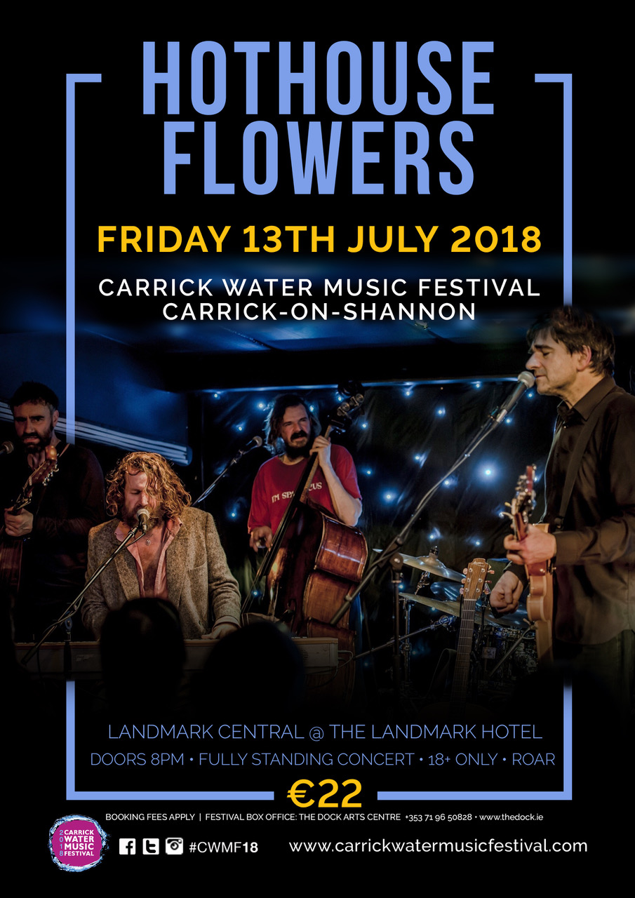 Win Tickets To See Hothouse Flowers At Carrick Water Music Festival